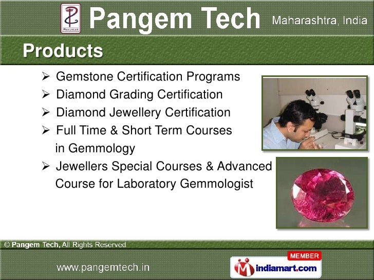 Products  Gemstone Certification Programs  Diamond Grading Certification  Diamond Jewellery Certification  Full Time &...
