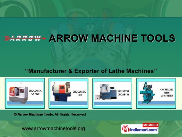 "ARROW MACHINE TOOLS  "" Manufacturer & Exporter of Lathe Machines"""