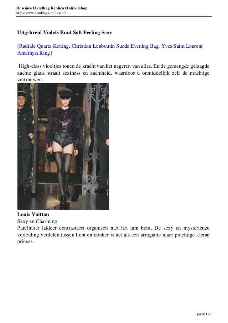 Hownice Handbag Replica Online Shophttp://www.handbags-replica.netUitgebreid Violets Emit Soft Feeling Sexy[Radiale Quartz...