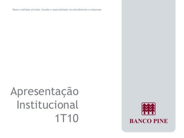 Apresentação  Institucional  1T10