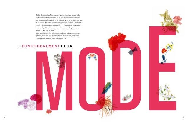 10 11 mode le fonctionnement de la Tantôt classique, tantôt révolutionnaire voire choquante, la mode, fruit de l'inspirati...