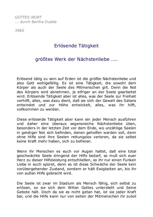 GOTTES WORT ... durch Bertha Dudde 3960 Erlösende Tätigkeit größtes Werk der Nächstenliebe .... Erlösend tätig zu sein auf...
