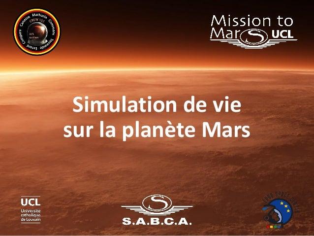Simulation de vie sur la planète Mars