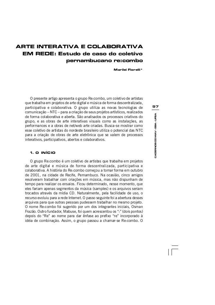 ARTE INTERATIVA E COLABORATIVA EM REDE: Estudo de caso do coletivo            pernambucano re:combo                       ...