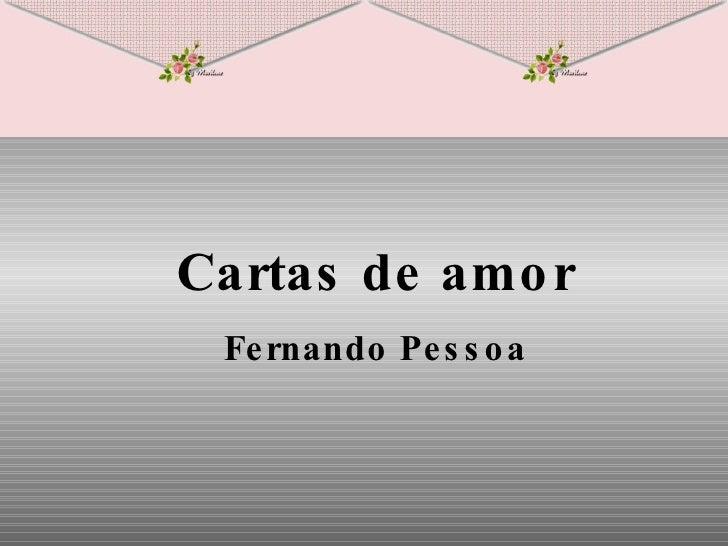 Cartas de amor Fernando Pessoa