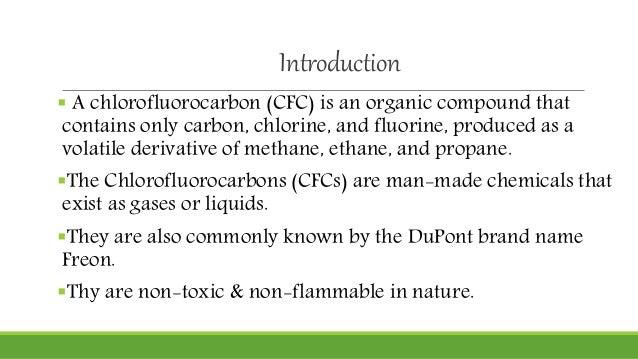 Chlorofluorocarbon