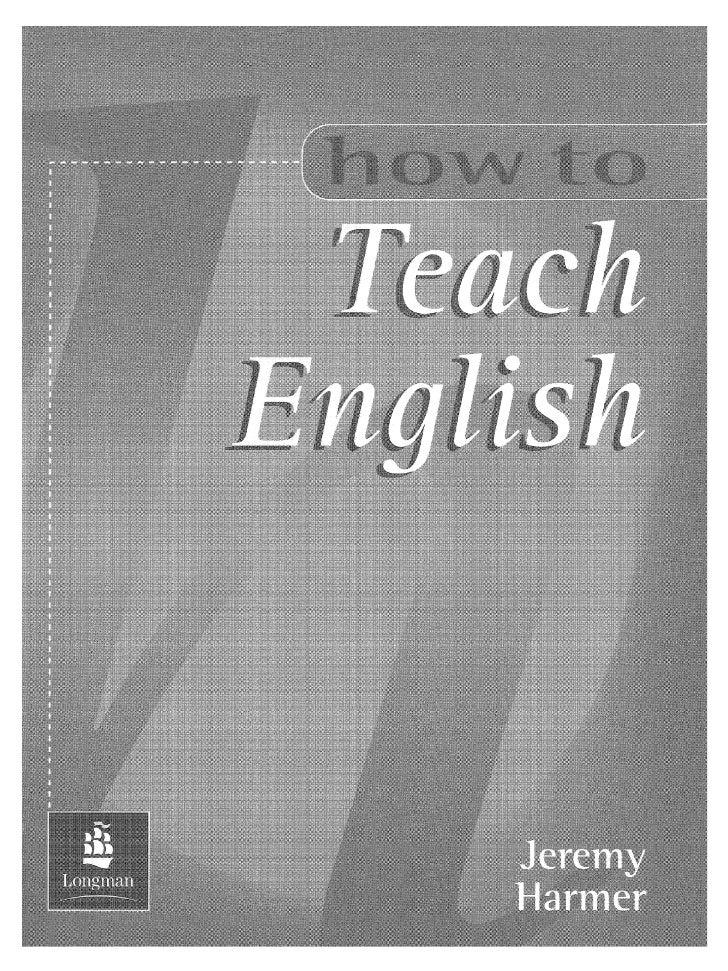 39989168 how-to-teach-english-jeremy-harmer
