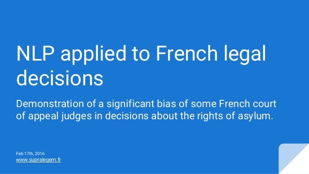 NLP applied to French legal decisions Demonstration of a significant bias of some French court of appeal judges in decisio...