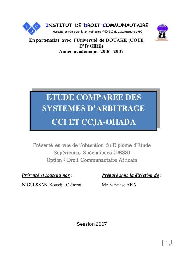 1 INSTITUT DE DROIT COMMUNAUTAIRE Association régie par la loi ivoirienne n°60-315 du 21 septembre 1960 En partenariat ave...