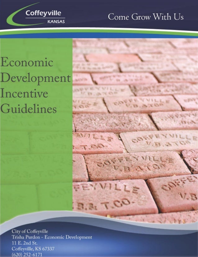 Incentive Guidelines  2  Table of Contents City of Coffeyville Cash Incentives ..............................................