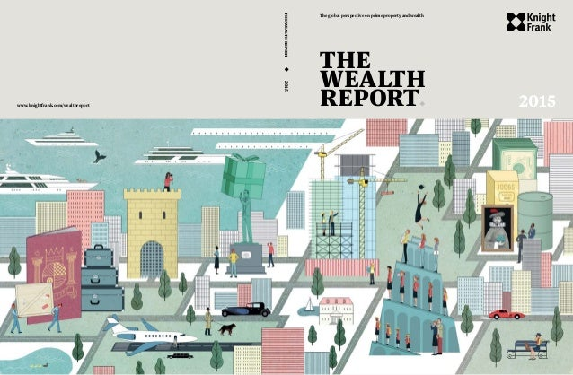 Knightfrank 2015 wealth report knightfrank 2015 wealth report 2015 the wealth report the global perspective on prime property and wealth thewealthreport 2015 sciox Image collections