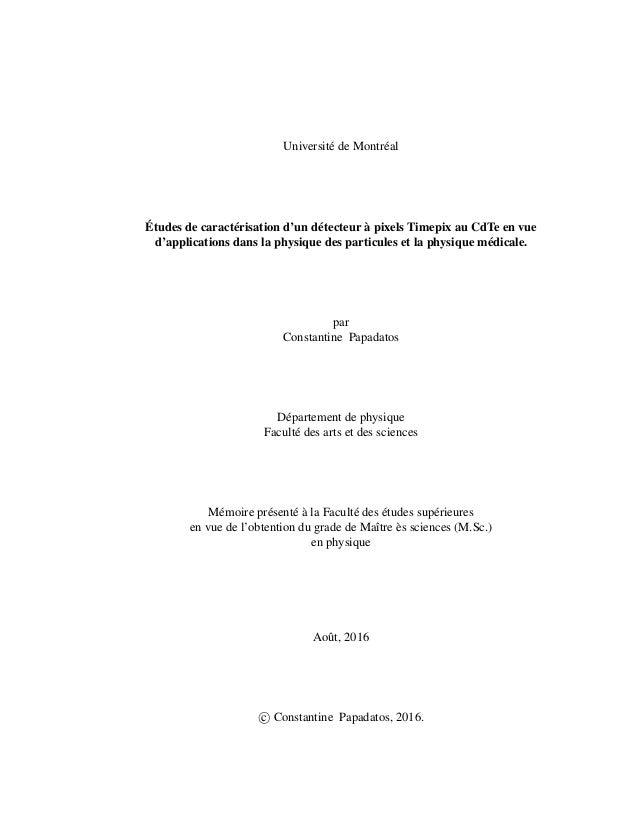 Université de Montréal Études de caractérisation d'un détecteur à pixels Timepix au CdTe en vue d'applications dans la phy...