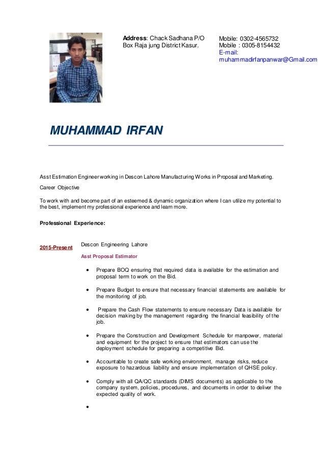 MMUUHHAAMMMMAADD IIRRFFAANN Asst Estimation Engineer working in Descon Lahore Manufacturing Works in Proposal and Marketin...