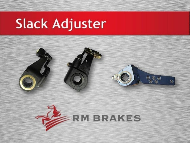 I About Us RM Brakes is a professional manufacturer which specializes in producing slack adjusters and other relative brak...