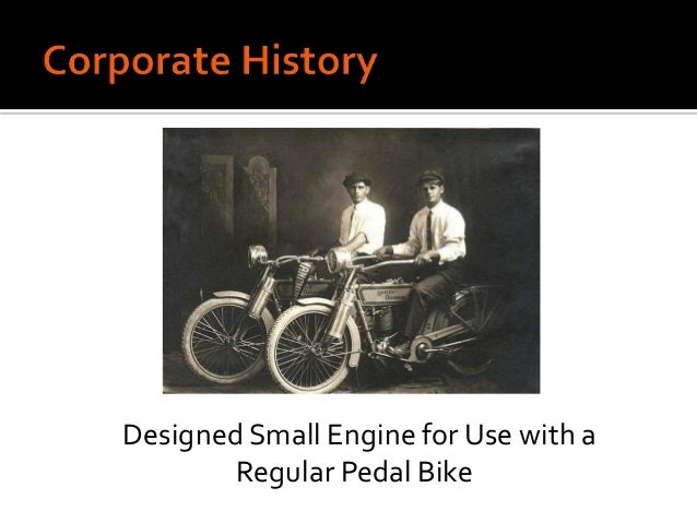 an analysis of the william harley and arthur davidsons start of the motorcycle business Updated key statistics for harley-davidson inc the company was founded by william sylvester harley, arthur davidson harley-davidson q1 motorcycle.