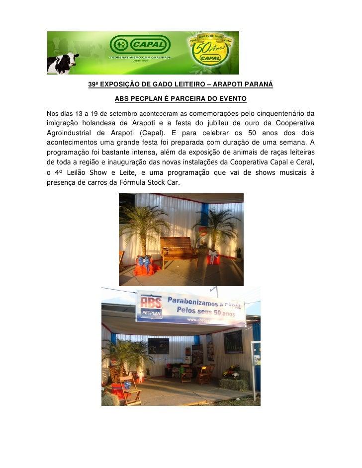 39ª EXPOSIÇÃO DE GADO LEITEIRO – ARAPOTI PARANÁ                      ABS PECPLAN É PARCEIRA DO EVENTO  Nos dias 13 a 19 de...