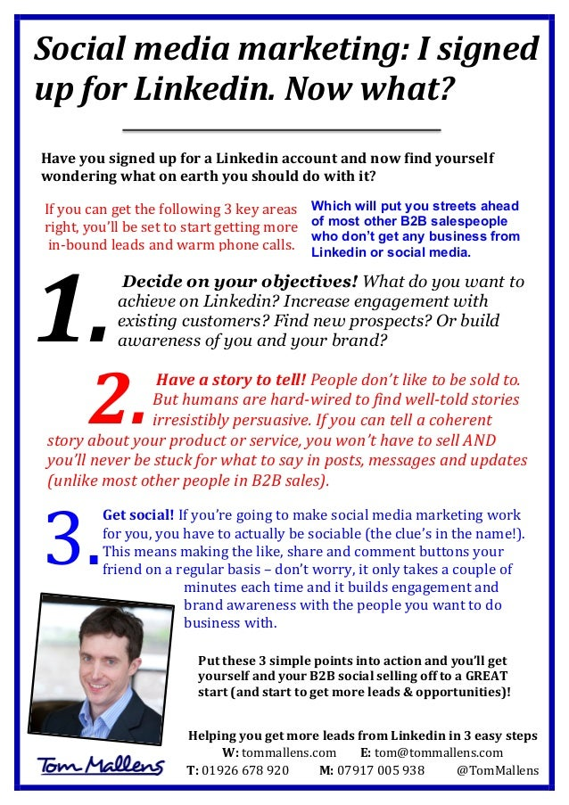 Social  media  marketing:  I  signed   up  for  Linkedin.  Now  what?            Have  you  ...