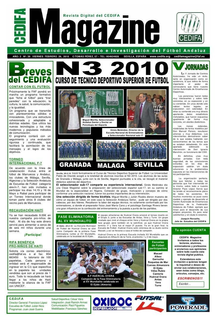 AÑO: 2 Nº: 39 VIERNES FEBRERO 26, 2010                     C/TOMÁS PÉREZ, 57 – TEL: 954924928             SEVILLA, ESPAÑA ...
