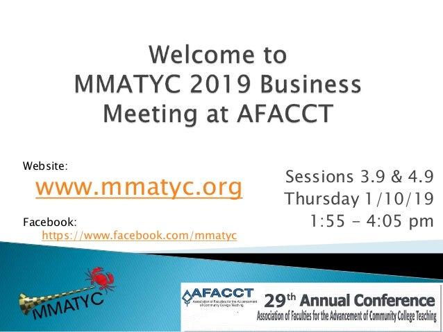 Sessions 3.9 & 4.9 Thursday 1/10/19 1:55 - 4:05 pm Website: www.mmatyc.org Facebook: https://www.facebook.com/mmatyc