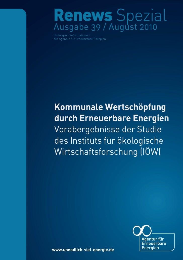 S. 1 | Nr. 39      Renews Spezial Kommunale Wertschöpfung durch Erneuerbare Energien                     Ausgabe 39 / Augu...