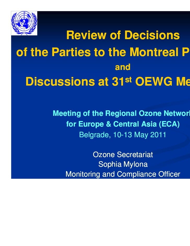 Review of Decisionsof the Parties to the Montreal Protocol                       and Discussions at 31st OEWG Meeting     ...