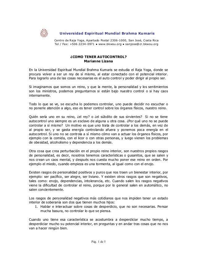 Universidad Espiritual Mundial Brahma Kumaris                Centro de Raja Yoga, Apartado Postal 2306-1000, San José, Cos...