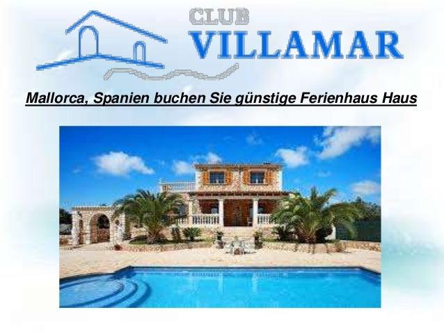 Mallorca, Spanien buchen Sie günstige Ferienhaus Haus