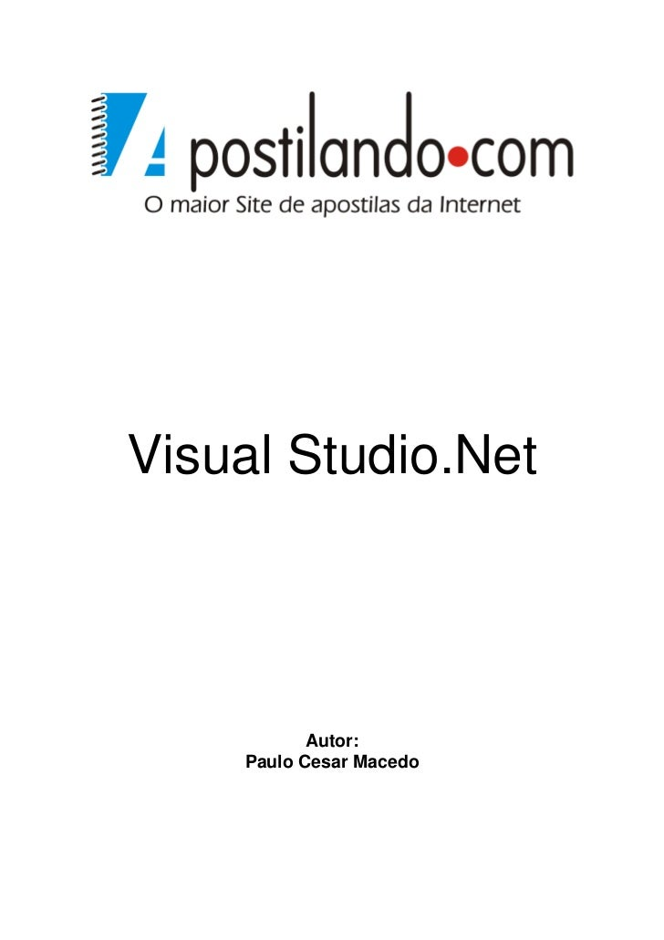 Visual Studio.Net           Autor:    Paulo Cesar Macedo