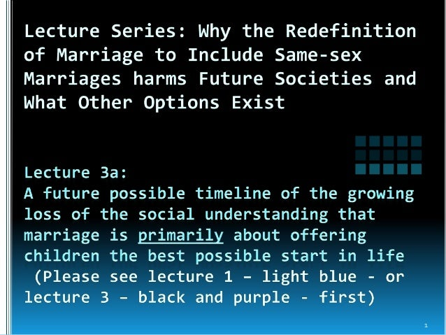 Same-sex Marriage Lecture 3a  A possible future timeline