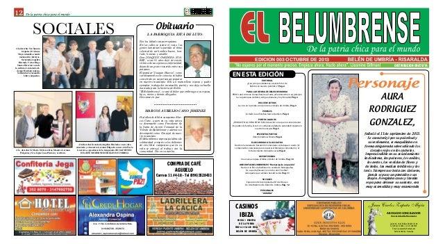 DISTRIBUCION GRATUITA 12 EDICION 003 OCTUBRE DE 2013 SOCIALES A la derecha: Sra Susana Grajales, Dr James Maya miembro com...