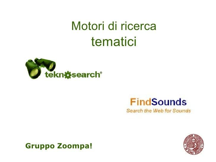 Gruppo Zoompa! Motori di ricerca   tematici