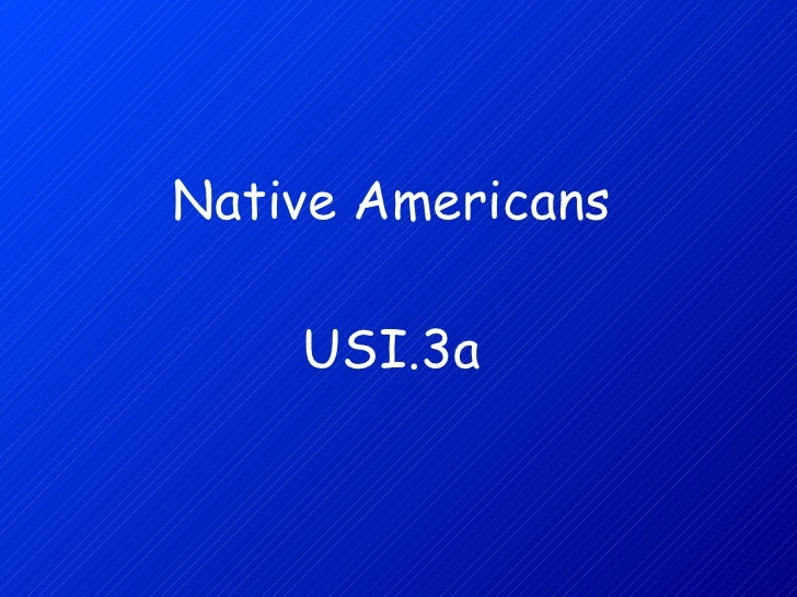 Native Americans USI.3a