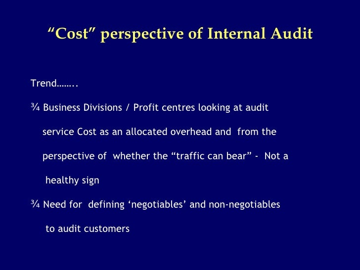 outsourcing of internal auditing Internal auditing requires a lot of expertise to be done accordingly hence, many businesses choose to outsource professionals to get this job done at a cheaper cost.