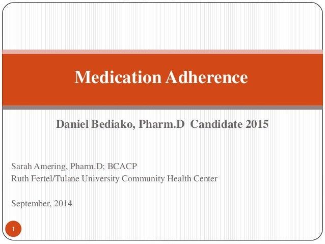 Daniel Bediako, Pharm.D Candidate 2015 Sarah Amering, Pharm.D; BCACP Ruth Fertel/Tulane University Community Health Center...