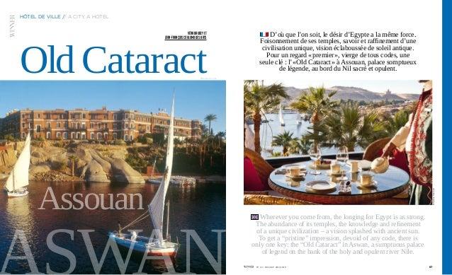 Assouan ©Keylani Ammar ©FabriceRambert 66 hôtel de ville // A city, a hotel 67N° 4 /// JUILLET 2012 JULY OldCataract D'où ...