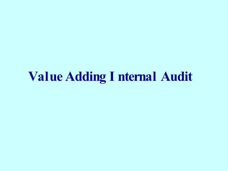 Value Adding Internal Audit