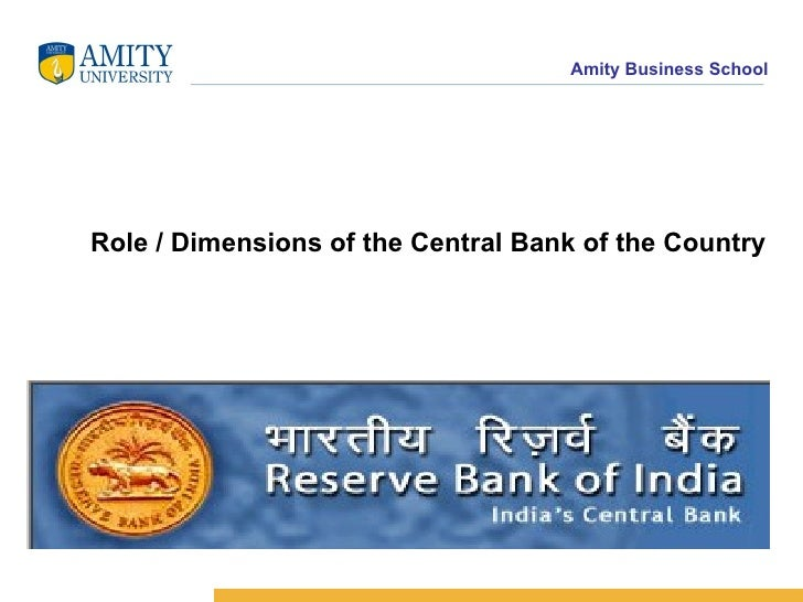 Role / Dimensions of the Central Bank of the Country