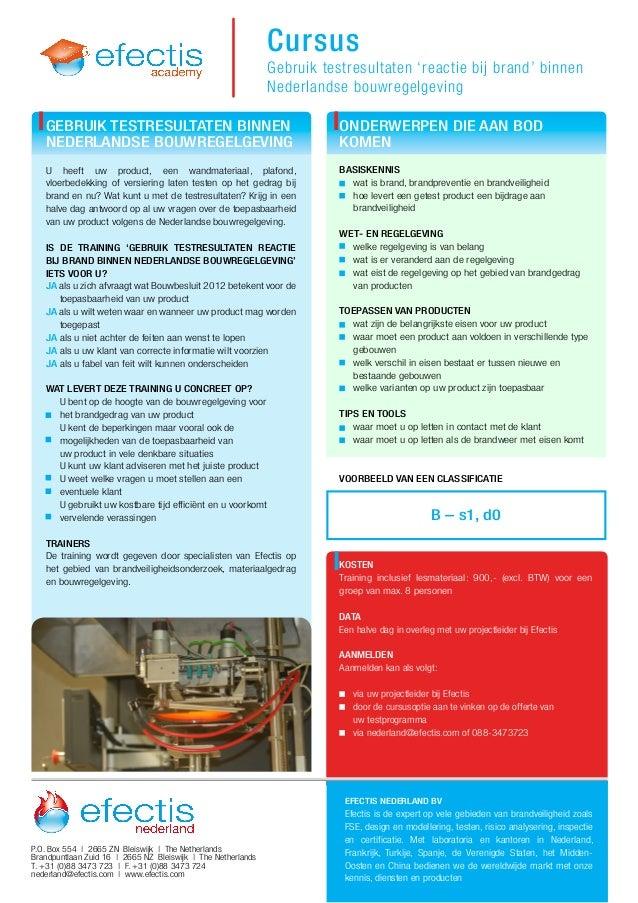 Cursus U heeft uw product, een wandmateriaal, plafond, vloerbedekking of versiering laten testen op het gedrag bij brand e...