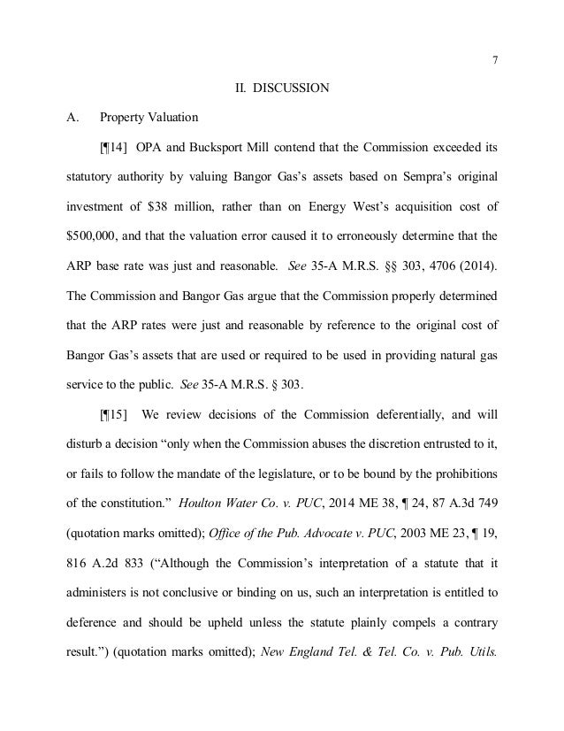 7 II. DISCUSSION A. Property Valuation [¶14] OPA and Bucksport Mill contend that the Commission exceeded its statutory aut...