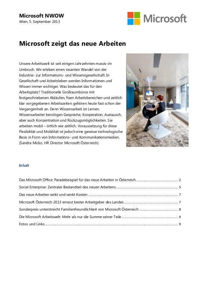 Microsoft NWOW Wien, 5. September 2013 Microsoft zeigt das neue Arbeiten Unsere Arbeitswelt ist seit einigen Jahrzehnten m...