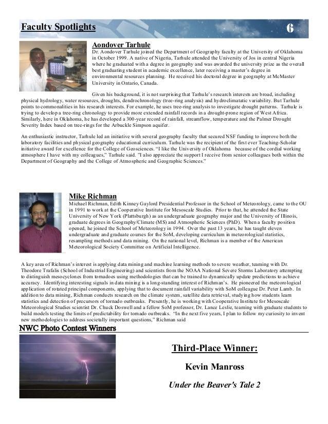 Third-Place Winner: Kevin Manross Under the Beaver's Tale 2 6Faculty Spotlights Aondover Tarhule Dr. Aondover Tarhule join...