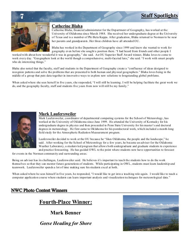 Fourth-Place Winner: Mark Benner Geese Heading for Shore 7 Staff Spotlights Catherine Blaha Catherine Blaha, financial adm...