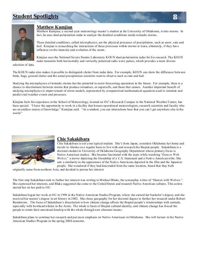 8 Matthew Kumjian Matthew Kumjian, a second-year meteorology master's student at the University of Oklahoma, is into storm...