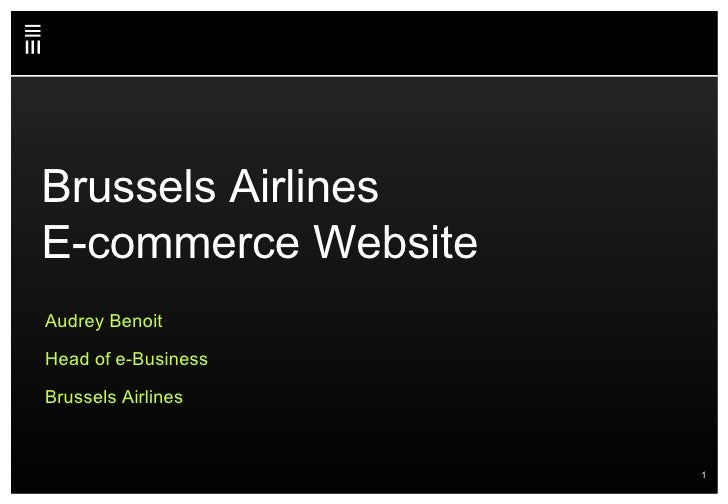 Brussels Airlines E-commerce Website Audrey Benoit Head of e-Business Brussels Airlines