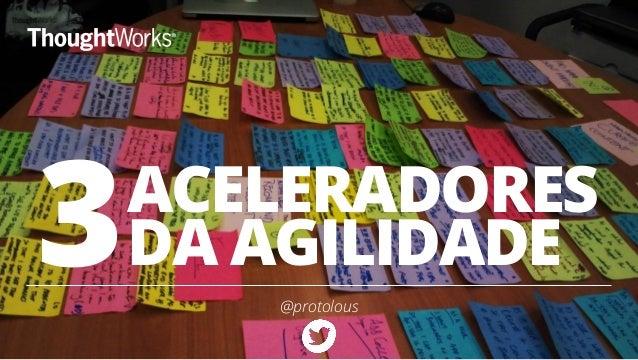 ACELERADORES DA AGILIDADE @protolous 3