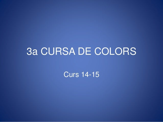 3a CURSA DE COLORS Curs 14-15
