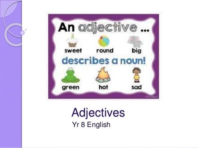 Adjectives Yr 8 English