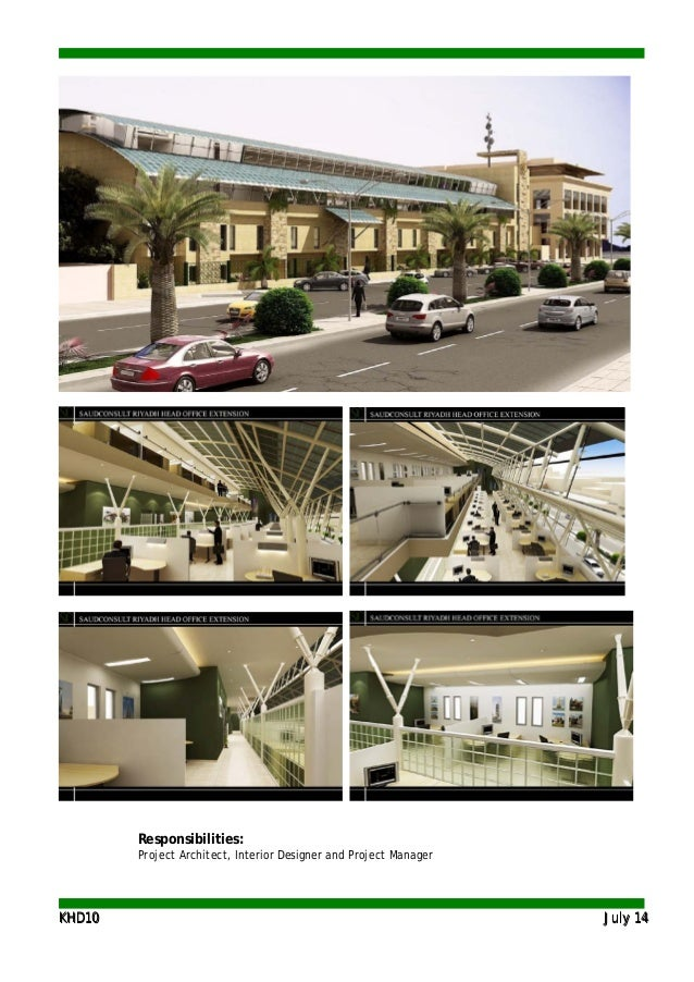 KKHHDD1100 JJuullyy 1144 Responsibilities: Project Architect, Interior Designer and Project Manager