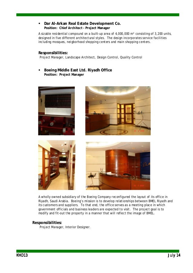 KKHHDD1133 JJuullyy 1144  Dar Al-Arkan Real Estate Development Co. Position: Chief Architect - Project Manager A sizable ...