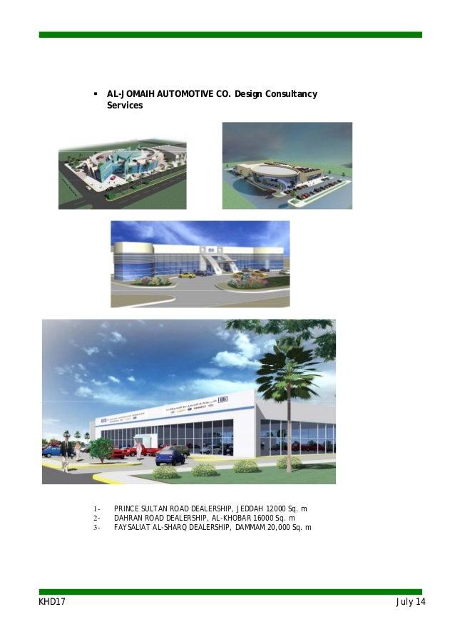KKHHDD1177 JJuullyy 1144  AL-JOMAIH AUTOMOTIVE CO. Design Consultancy Services 1- PRINCE SULTAN ROAD DEALERSHIP, JEDDAH 1...